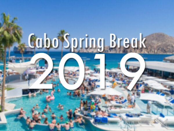 Cabo Spring Break 2019 is Los Cabos the same as Cabo San Lucas